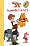 Winnie the Pooh: Forever Friends (Disney Early Readers, Level Pre-1)