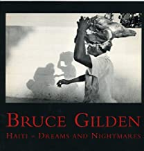Bruce Gilden: Haiti, Dreams and Nightmares (January 16-March 15, 1997