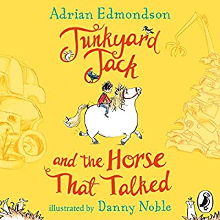 Junkyard Jack and the Horse That Talked                   By:                                                                                                                                 Adrian Edmondson                               Narrated by:                                                                                                                                 Adrian Edmondson                      Length: 3 hrs and 18 mins     10 ratings     Overall 4.8