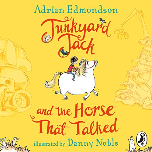 Junkyard Jack and the Horse That Talked audiobook cover art