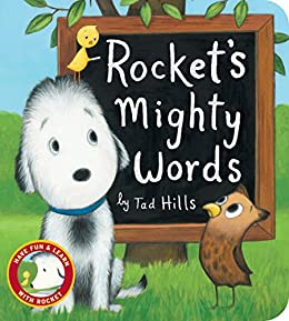 Rocket's Mighty Words by [Tad Hills]
