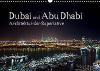 Dubai und Abu Dhabi - Architektur der Superlative (Wandkalender 2022 DIN A3 quer): Erleben Sie Architektur der Superlative. (Monatskalender, 14 Seiten )