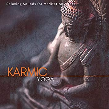 Karmic Yoga - Relaxing Sounds For Meditation