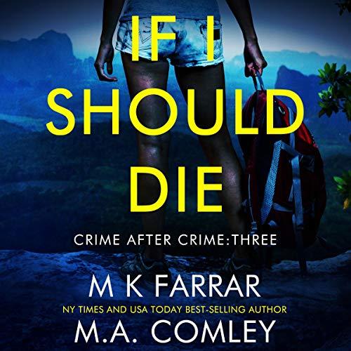 If I Should Die: A Psychological Thriller cover art