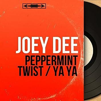 Peppermint Twist / Ya Ya (feat. The Starliters) [Mono Version]