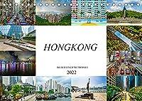 Hongkong Bilder einer Metropole (Tischkalender 2022 DIN A5 quer): Farbenfrohe beeindruckende Bilder der Metropole Hongkong (Monatskalender, 14 Seiten )