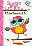 Diario de una Lechuza #1: El Festival Florestástico de Eva (Eva's Treetop Festival): Un libro de la serie Branches (Spanish Edition)