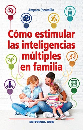 Cómo estimular las inteligencias múltiples en familia: 82 (Educar)