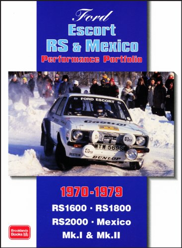Ford Escort RS and Mexico Performance Portfolio 1970-1979 (Brooklands Books Road Test Series)