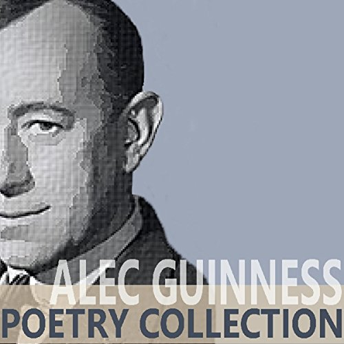 The Alec Guinness Poetry Collection audiobook cover art