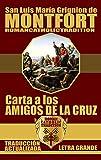 CARTA A LOS AMIGOS DE LA CRUZ (Traducido) (San Luis María Grignion de Montfort)