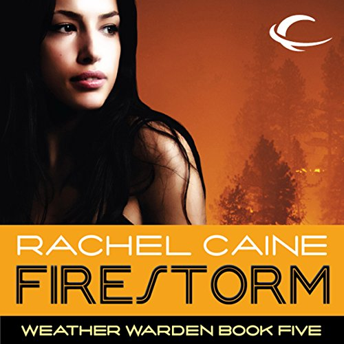 Firestorm: Weather Warden, Book 5 audiobook cover art