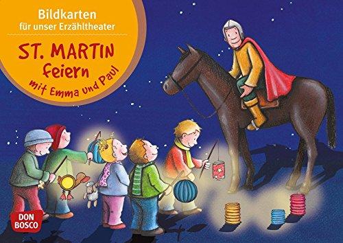 St. Martin feiern mit Emma und Paul - Bildkarten für unser Erzähltheater: Kamishibai Bildkartenset. Entdecken. Erzählen. Begreifen (Mit Kindern durch das Jahr - Bildkarten für unser Erzähltheater)