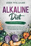 Best Alkaline Diet Books - Alkaline Diet For Beginners: Understand pH, Eat Well Review