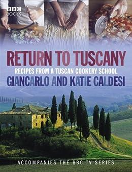 Return to Tuscany (English Edition) par [Gincarlo Caldesi]