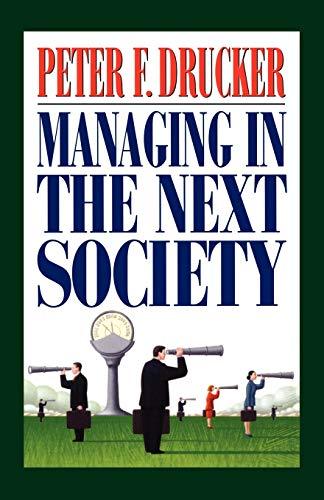 Managing in the Next Societyの詳細を見る