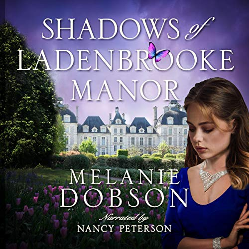 Shadows of Ladenbrooke Manor audiobook cover art