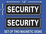 Security Magnetic Signs - Size 4-1/2 x 14 (Set of Two Magnetic Signs) Great for Your car, Truck, Van, or Jeep.