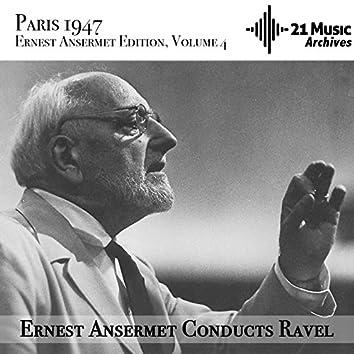 Ansermet conducts Ravel (Ernest Ansermet Edition, Vol. 4 - Paris, 1947)