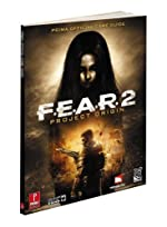 F.E.A.R. 2 - Project Origin: Prima Official Game Guide (Prima Official Game Guides) by Catherine Browne (2009-02-10) de Catherine Browne