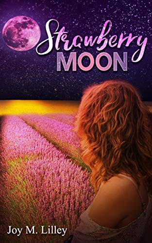 Book: Strawberry Moon by Joy M. Lilley