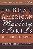 The Best American Mystery Stories 2009 (The Best American Series ®)
