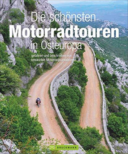 Touren-Bildband: Die schönsten Motorradtouren in Osteuropa. Gefahren und beschrieben von bekannten Motorrad-Journalisten. 20 Traumtouren mit vielen praktischen Infos und GPS-Tracks. NEU 2021