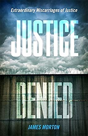 Justice Denied by James Morton(2015-09-15)