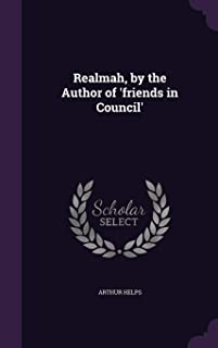 Realmah, by the Author of 'Friends in Council'