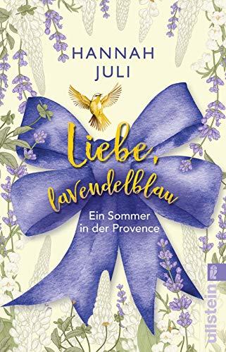Buchseite und Rezensionen zu 'Liebe, lavendelblau: Ein Sommer in der Provence' von Hannah Juli