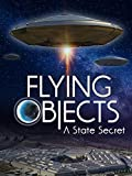 Flying Objects - A State Secret