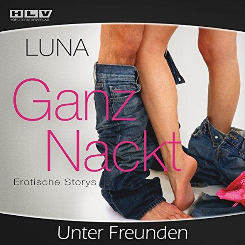 Ganz Nackt - Unter Freunden cover art