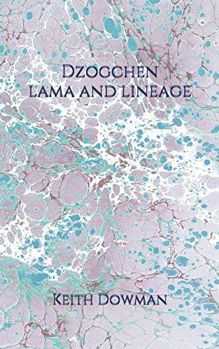 Dzogchen: Lama and Lineage