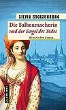 Die Salbenmacherin und der Engel des Todes: Historischer Roman (Historische Romane im GMEINER-Verlag)