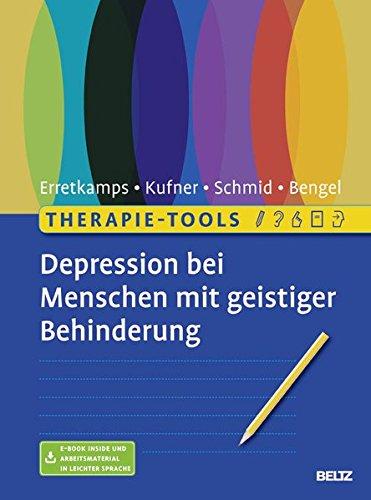 Therapie-Tools Depression bei Menschen mit geistiger Behinderung: Mit E-Book inside und Arbeitmaterial in leichter Sprache