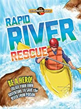 Rapid River Rescue: Be a hero! Create your own adventure to save the river from poison (Geography Quest)