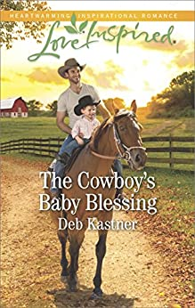 The Cowboy's Baby Blessing (Cowboy Country Book 6) by [Deb Kastner]