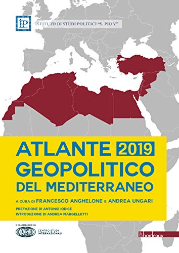 Atlante geopolitico del Mediterraneo 2019