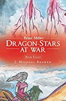 Brian Miller Dragon-stars at War