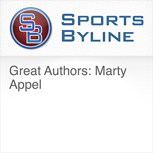 Great Authors: Marty Appel audiobook cover art