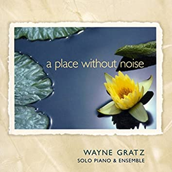 A Place Without Noise