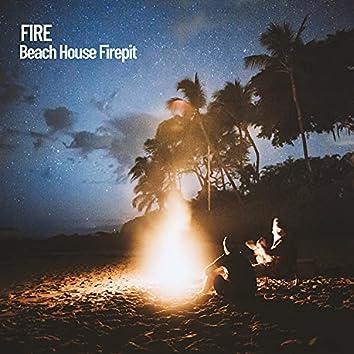 Fire: Beach House Firepit