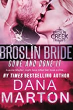 Broslin Bride: Gone and Done It