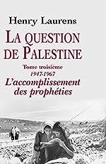 La question de Palestine, tome 3 de Henry Laurens