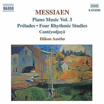 MESSIAEN: Preludes / 4 Rhythmic Studies / Canteyodjaya