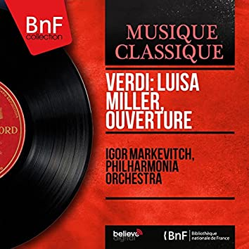 Verdi: Luisa Miller, Ouverture (Mono Version)