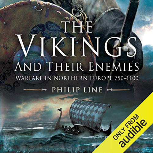 The Vikings and Their Enemies Audiobook By Philip Line cover art