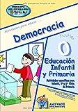 Democracia: Educación Infantil y Educación Primaria (Escuela de Valores)
