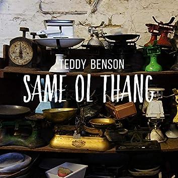 Same Ol Thang