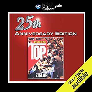 See You at the Top 25th Anniversary                   Auteur(s):                                                                                                                                 Zig Ziglar                               Narrateur(s):                                                                                                                                 Zig Ziglar                      Durée: 4 h et 53 min     27 évaluations     Au global 4,8